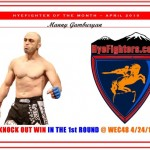 HYEFIGHTER of the month: April 2010 Manny Gamburyan