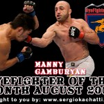 HyeFighter Of The Month: August 2012 – Manny Gamburyan