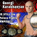 HyeFighter Georgi Karakhanyan Successfully Defends Belt