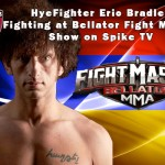 HyeFighter Eric Bradley Fighting on Bellator's Fight Master on Spike TV