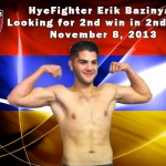 HyeFighter Bazinyan Looking for win number 2